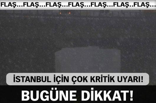 İstanbul için çok kritik uyarı!