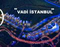 İBB'den 'Vadi İstanbul'a kıyak