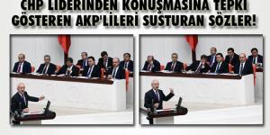 Kılıçdaroğlu, AKP sıralarını böyle susturdu!