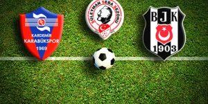Günün maçı, Karabükspor – Beşiktaş. Muhtemel 11'ler.