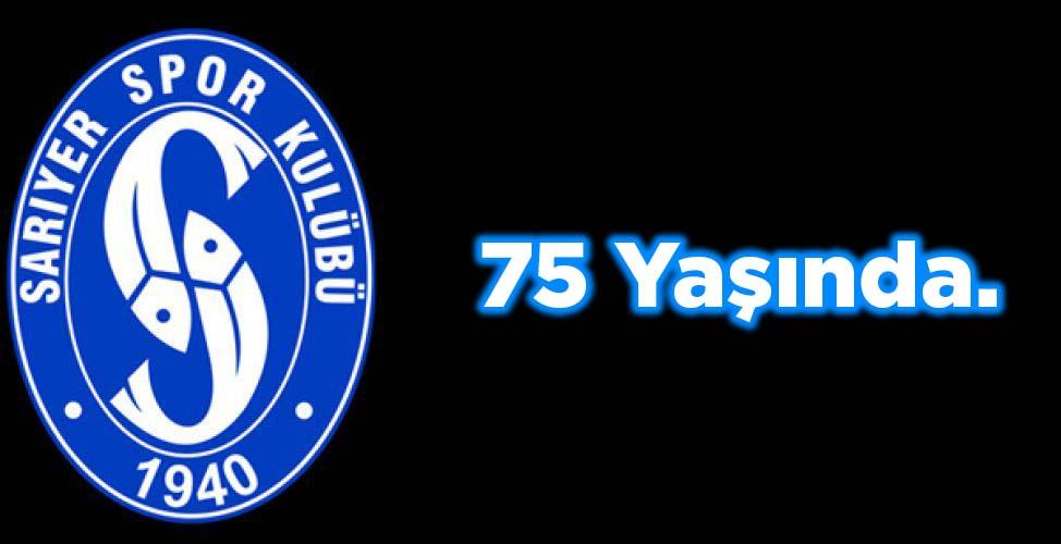 Sarıyer Spor Kulübü 75 Yaşını Kutladı.