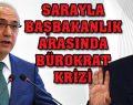 """AK Saray ile Başbakanlık arasında """"bürokrat"""" krizi!"""