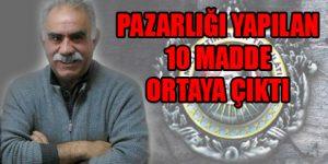 İşte Öcalan'ın on şartı