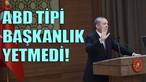 Erdoğan'ın isteği 'emperyal başkanlık'