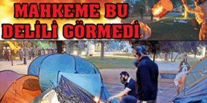 Gezi'de çadır yakan zabıtalar beraat etti