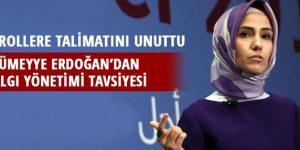 Sümeyye Erdoğan 'algı yönetimi' tavsiyesi