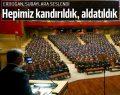 Erdoğan subaylara seslendi: Komutanların tutuklanmasında aldatıldık