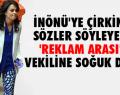 AKP'li Babuşçu için reklam arası!