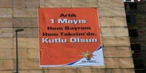 Erdoğan'ın '1 Mayıs özgürlük' yalanı