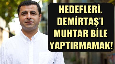 Demirtaş'ı siyasi yasakla tasfiye planı.