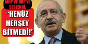 Kılıçdaroğlu: Gelin hükümeti kuralım