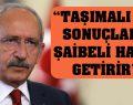 Kılıçdaroğlu 'Önce Türkiye' sloganını anlattı