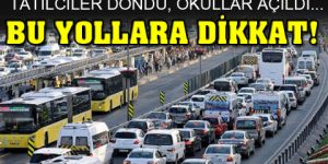 İstanbul'da yollara dikkat.