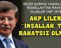 AKP de 'İnşallah'ı yasaklatmak istemiş!