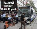 Ankara'da otobüs durağa daldı, çok sayıda ölü ve yaralı var