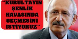 Kılıçdaroğlu'na örgüt desteği.