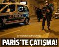 Paris'in kuzey mahallesinde operasyon ve çatışma