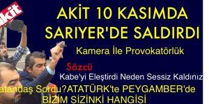 10 Kasım'da Sarıyer'de Provakasyon!