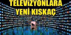 TV'ye yeni kriterler