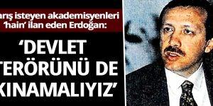 1991'de Erdoğan: PKK terörünü kınadığımız kadar devlet terörünü de kınamalıyız