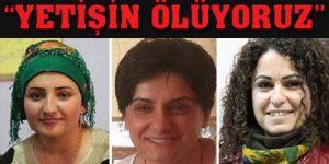 Cizre'de öldürülen 3 kadın yardım istemiş