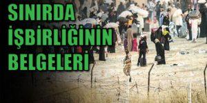 Sınırı IŞİD ile yönetmişler!