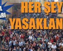 İstanbul'da tüm eylemler yasaklandı!