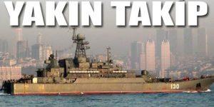 Rus gemisi Boğaz'dan böyle geçti