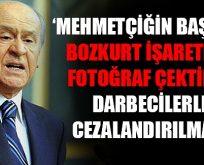 Bahçeli: Mehmetçiğe el kaldıranlar cezalandırılmalı