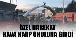 Hava Harp Okulu'na operasyon