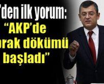 CHP'li Özel: Çok geçikmiş bir istifa