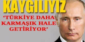 Rusya'dan Ankara'ya kritik uyarı