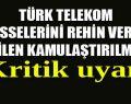 Türk Telekom'da mali kriz patladı