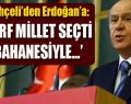 Bahçeli 'Erdoğan'ın ihlali kaosu tetikleyecektir'
