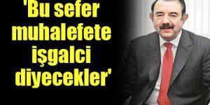 CHP'li Ayata uyardı: Baskı artacak