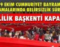 Ankara'da yürüyüş ve miting yasağı!