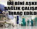 OHAL hastaları hekimsiz bıraktı