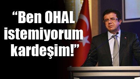 Ekonomi Bakanı'ndan OHAL çıkışı!