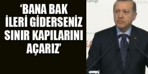 Erdoğan'dan AB'ye açık gözdağı