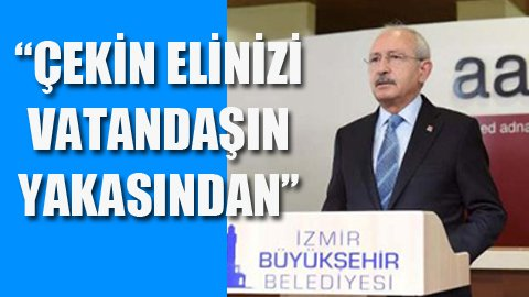 Kılıçdaroğlu'ndan Başbakan'a çağrı!