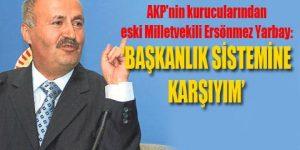 AKP'nin bir kurucusu daha 'hayır' dedi