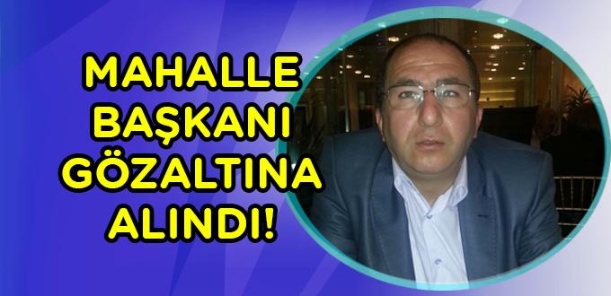 CHP mahalle başkanına hakaretten gözaltı.