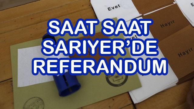 Referandum Sarıyer'de nasıl geçiyor?