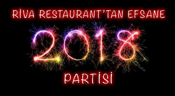 RİVA Restaurant'tan Efsane Yeni Yıl Partisi