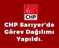 CHP Sarıyer görev dağılımı yaptı.