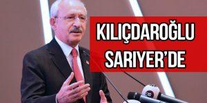 CHP lideri Kılıçdaroğlu Sarıyer'de konuştu