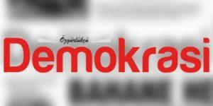 'Özgürlükçü Demokrasi Gazetesi'ne kayyım atandı'