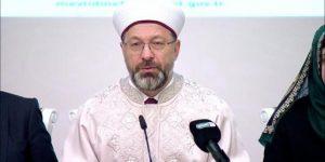 Diyanet İşleri Başkanı'ndan 'Püsküllü Kadir' açıklaması.