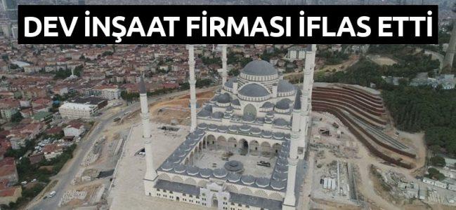 Çamlıca Camii projesindeki şirket de iflas etti