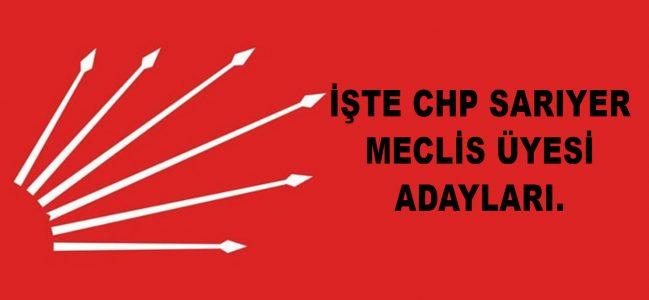 İşte CHP Sarıyer Meclis Üyesi Adayları